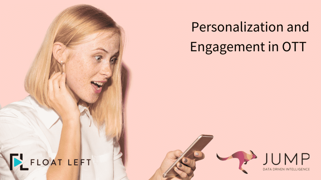 Personalization and Engagement in OTT